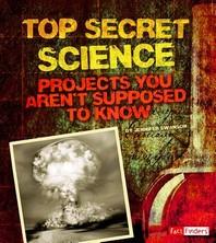 Top Secret Science