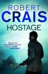 Hostage. Robert Crais
