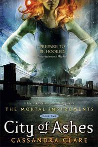City of Ashes (Mortal Instruments #02)