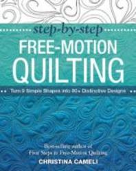 [해외]Step-By-Step Free-Motion Quilting