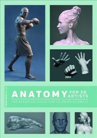 [해외]Anatomy for 3D Artists (Paperback)