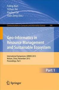 [해외]Geo-Informatics in Resource Management and Sustainable Ecosystem (Paperback)