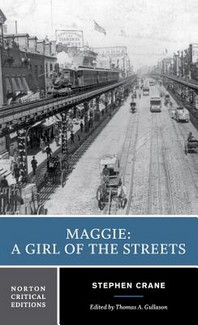 Maggie: A Girl of the Streets