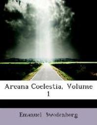 [해외]Arcana Coelestia, Volume 1 (Paperback)