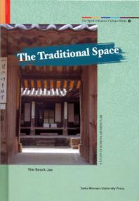Spirit of Korean Cultural Roots 6 : Traditional Space :한국의 전통공간(양장본 HardCover)