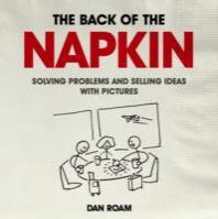 [해외]Back of the Napkin: Solving Problems and Selling Ideas with