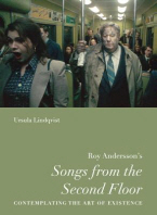 Roy Andersson�s �songs from the Second Floor�