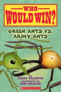 [해외]Green Ants vs. Army Ants (Who Would Win?), Volume 21