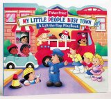 My Little People  Busy Town(A Lift-the-Flap Playbook)