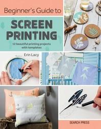 [해외]Beginner's Guide to Screen Printing