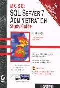 MCSE:SQL SERVER 7 ADMMINISTRATION STUDY GUIDE