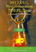 DELTAS KEY TO THE NEXT GENERATION TOEFL TEST (TEST)(CD3장포함)(Paperback)