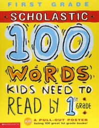 100 Words Kids Need to Read by 1 Grade