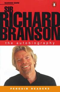 Sir Richard Branson the Autobiography