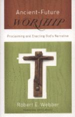 [해외]Ancient-Future Worship (Paperback)