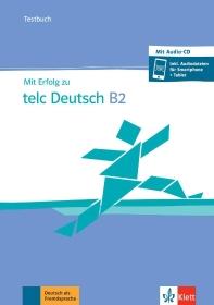 [해외]Mit Erfolg zu telc Deutsch B2 / Testbuch + online