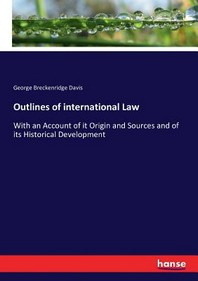 Outlines of international Law
