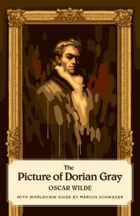 [해외]The Picture of Dorian Gray (Canon Classics Worldview Edition) (Paperback)