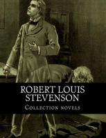Robert Louis Stevenson, Collection novels