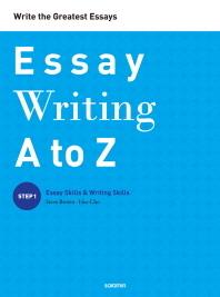 Essay Writing A to Z Step 1: Essay Skills Writing Skills