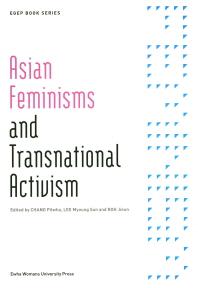 Asian Feminisms and Transnational Activism