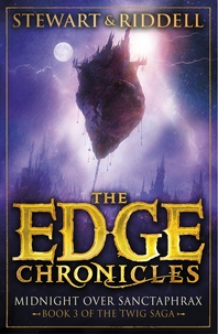 The Edge Chronicles 6  Midnight Over Sanctaphrax  Third Book of Twig