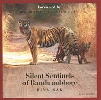 Silent Sentinels of Ranthamhbore