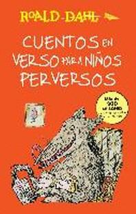 [해외]Cuentos En Verso Para Niaos Perversos / Revolting Rhymes (Paperback)