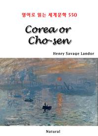 Corea or Cho-sen (영어로 읽는 세계문학 550)