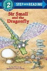 SIR SMALL AND THE DRAGONFLY(STEP1024)