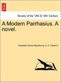 A Modern Parrhasius. a Novel.