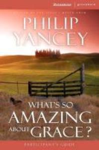 [해외]What's So Amazing about Grace? (Paperback)