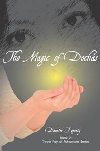 The Magic of Dochas