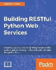 [해외]Building Restful Python Web Services (Paperback)