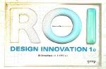 Design Innovation 1.0 (ROI)