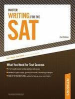 MASTER WRITING FOR THE SAT (2ND EDITION)