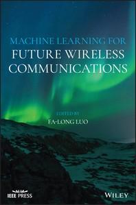 [해외]Machine Learning for Future Wireless Communications
