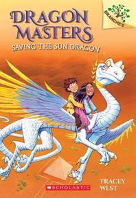 [해외]Dragon Masters Saving the Sun