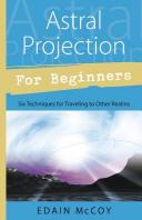 [해외]Astral Projection for Beginners (Paperback)