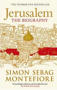Jerusalem. Simon Sebag Montefiore