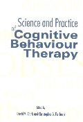 Science and Practice of Cognitive Behaviour Therapy