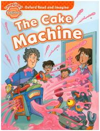 Read and Imagine Beginner: The Cake Machine
