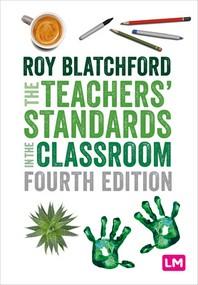 [해외]The Teachers' Standards in the Classroom (Hardcover)