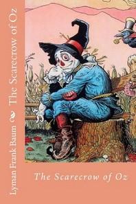 The Scarecrow of Oz Lyman Frank Baum