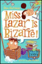 My Weird School #9 : Miss Lazar Is Bizarre!