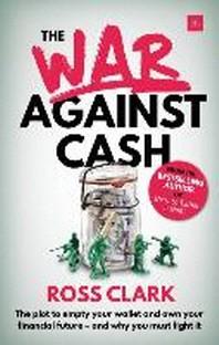 [해외]The War Against Cash (Paperback)