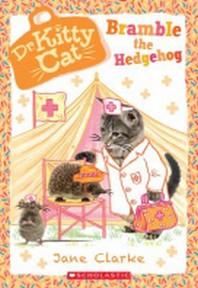 Bramble the Hedgehog (Dr. Kittycat #10), 10