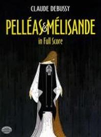 [해외]Pelleas Et Melisande in Full Score