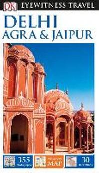 [해외]DK Eyewitness Delhi, Agra and Jaipur (Paperback)