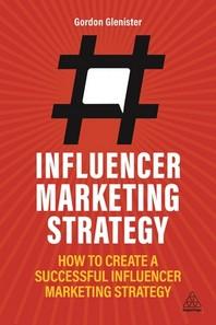 [해외]Influencer Marketing Strategy
